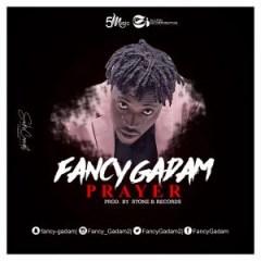 Fancy Gadam - Prayer (Prod By Stone Records)